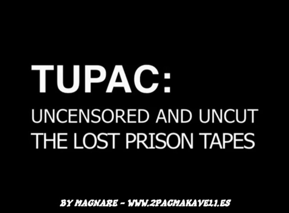 Tupac – The Lost Prison Tapes [2011] – Subtitulos Español – BY MAGNARE