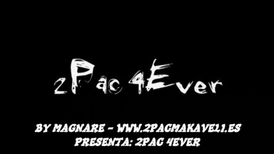 2Pac – 4 Ever Subtitulos Español BY MAGNARE