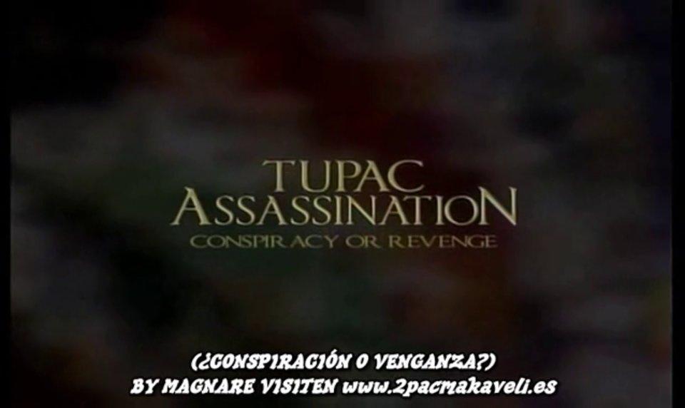 Tupac Assassination Conspiracy or Revenge I – Subtitulos Español BY MAGNARE 1-2