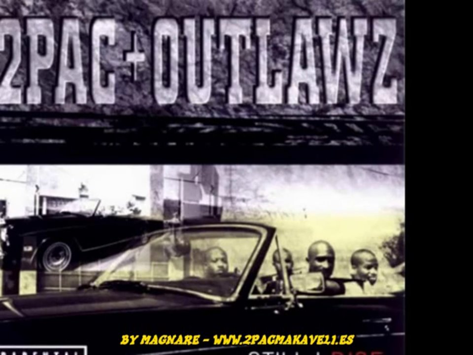 2Pac Feat Outlaw – The Good Die Young – Subtitulos Español BY MAGNARE