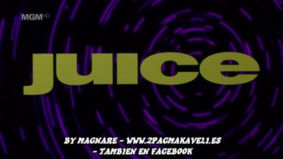 Juice – EDICION HD 720p – Subtitulos Español BY MAGNARE 1/4